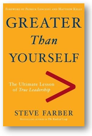 book greater than yourself steve farber