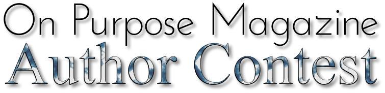 On Purpose Magazine Author Contest
