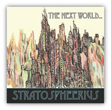 stratospheerius the next world