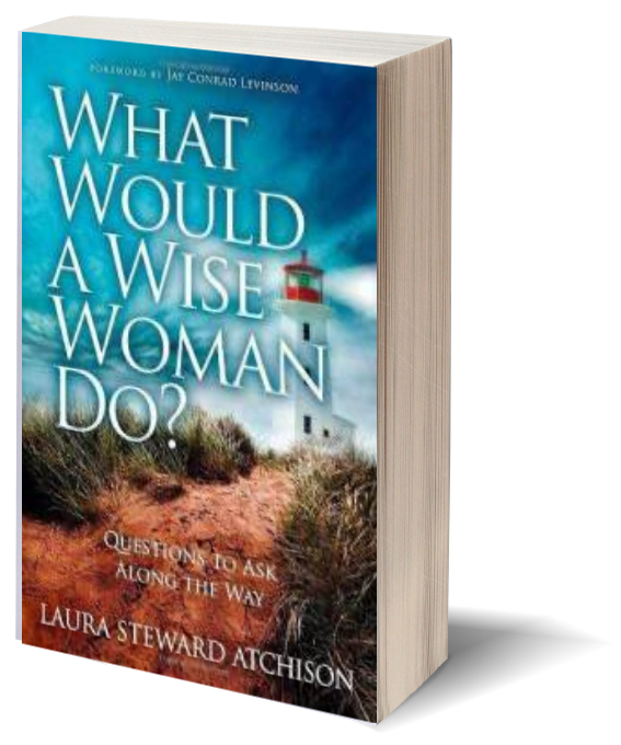 Laura Atchison book what would a wise w